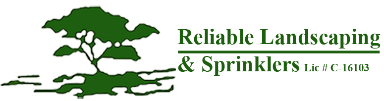 Reliable Landscaping & Sprinklers Lic. # C-16103